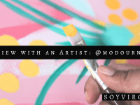 interview with an artist | soyvirgo.com ft. cynthia juhailey modourn color