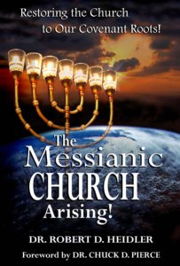 The Messianic Church Arising!
