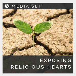 Exposing Religious Hearts