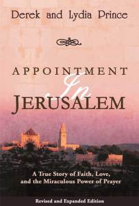 Appointment in Jerusalem – A True Story of Faith, Love and the Miraculous Power of Prayer