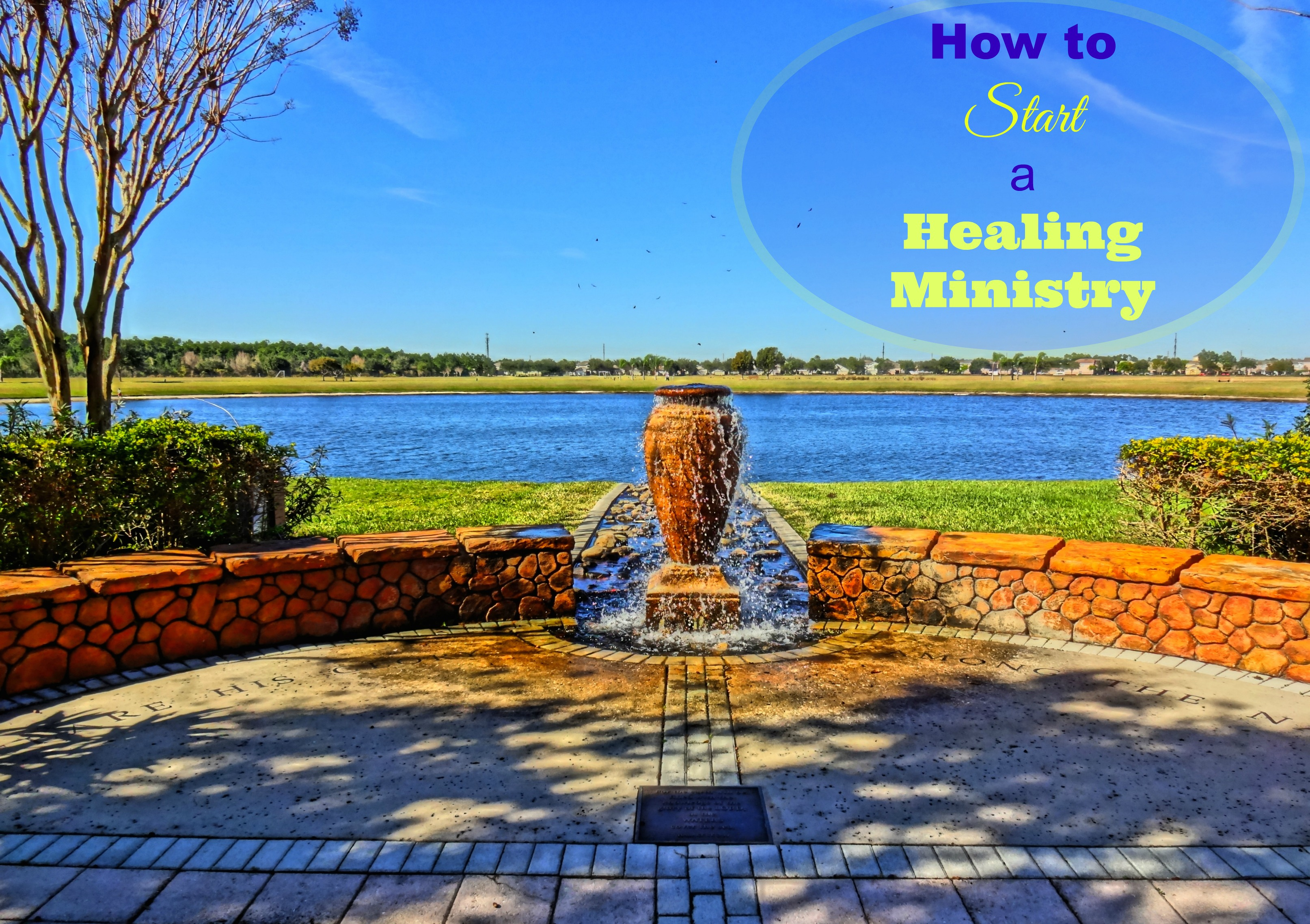 How to Start a Healing Ministry