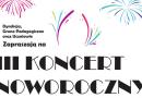 Zapraszamy na III Koncert Noworoczny – 10.01 o 18.00!