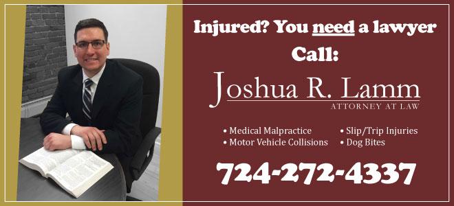 Injured? You need a lawyer. Call Joshua R. Lamm.