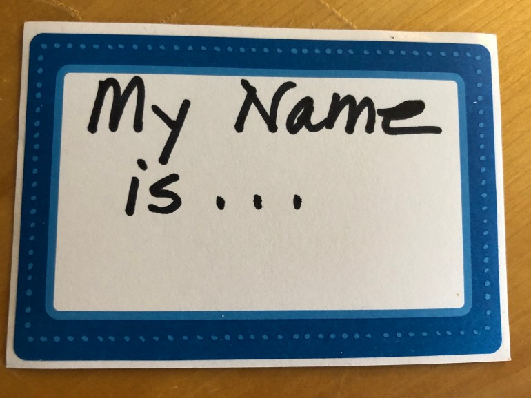 """A paper nametag with the words """"My Name Is ..."""""""