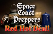 Space Coast Preppers- Red Hot Deals