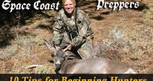 10 Tips for Beginning Hunters- Space Coast Preppers