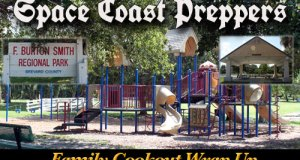 Space Coast Preppers- Family Cookout and Fun Day Wrap Up