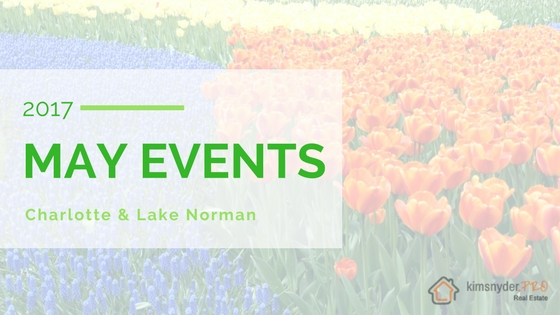 May 2017 EVENTS in Charlotte & Lake Norman