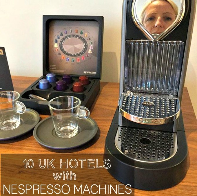 10 UK Hotels with Nespresso machines in every room