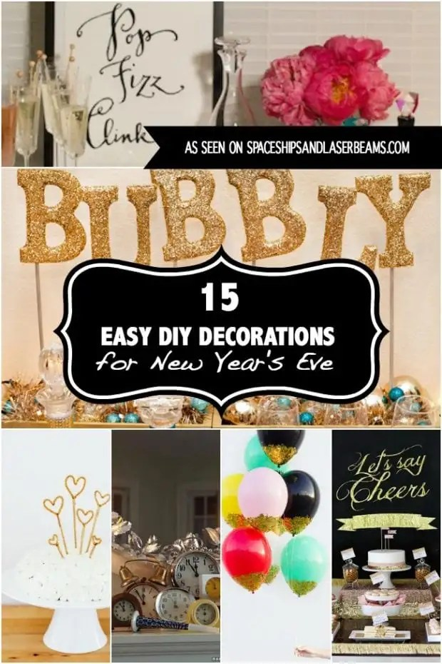 Easy Diy Decorations For New Years Eve Party