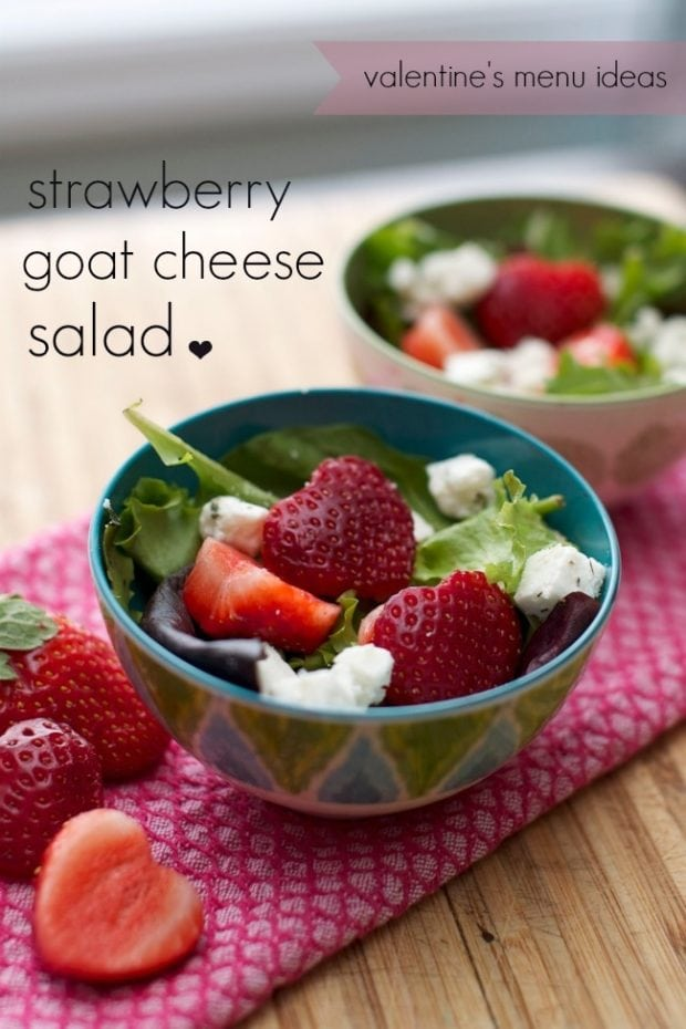 Valentines Menu Idea Strawberry Goat Cheese Salad