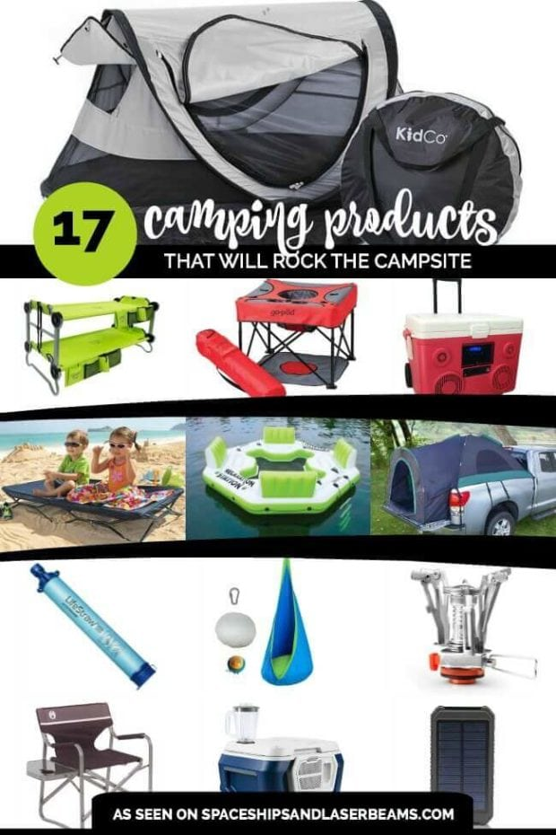 17 cool camping products that will rock your campsite, and keep the kids happy, from Spaceships and Laser Beams.