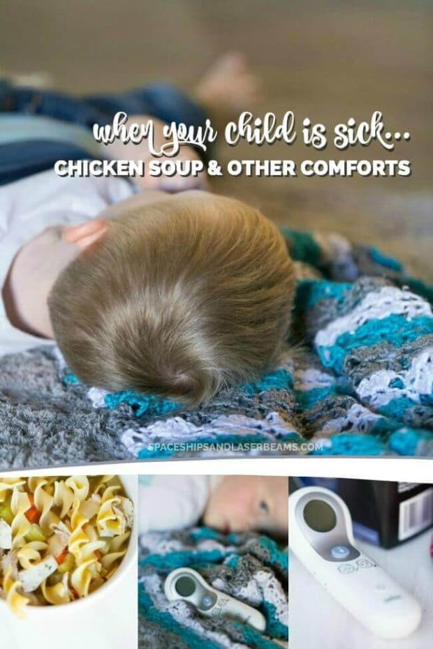 When Your Child is Sick: Chicken Soup & Other Comforts