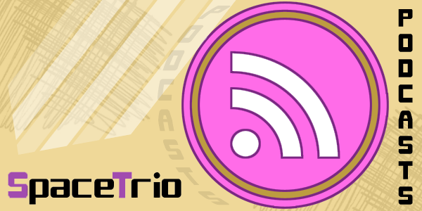 [Podcast #1] Introduction to SpaceTrio