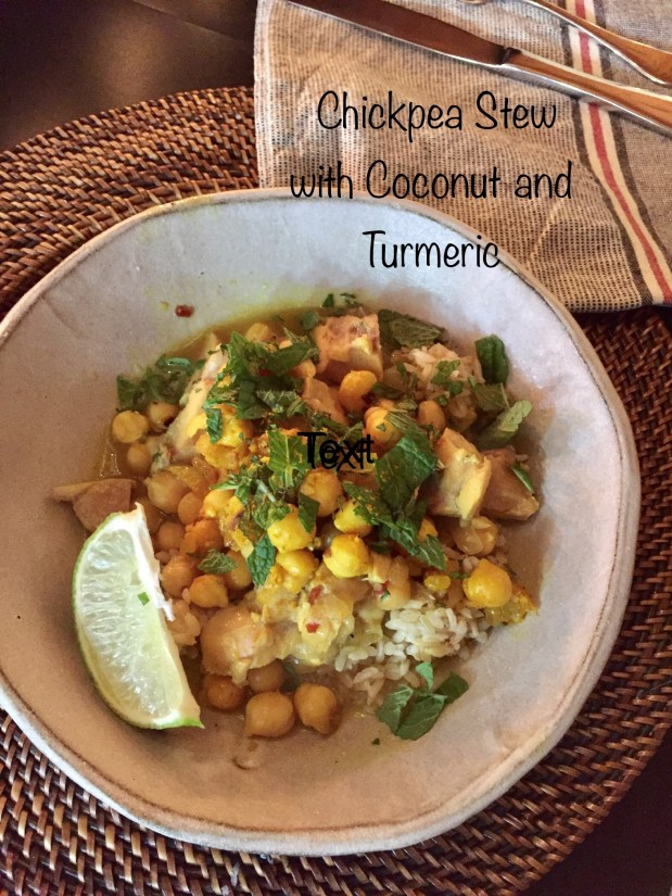 December – Spiced Chickpea and Chicken Stew with Coconut and Turmeric