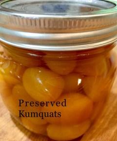 Preserved Kumquats