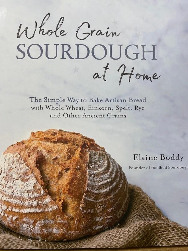 Whole Grain Sourdough at Home