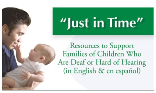Just in time resources for families with children who are deaf or hard of hearing