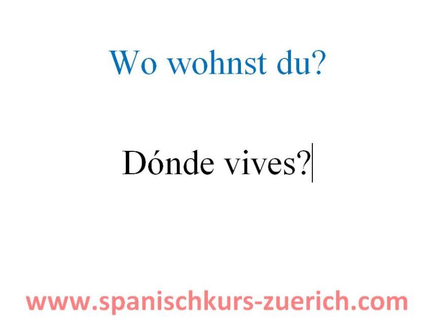 wo wohnst du auf Spanisch