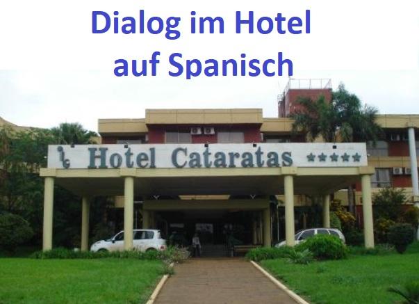 Im Hotel Dialog auf Spanisch