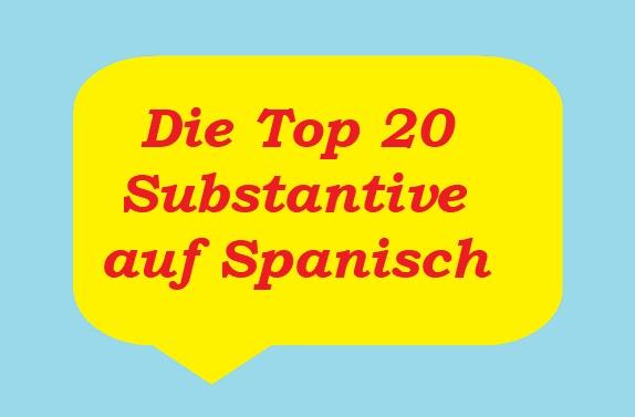 Substantive auf Spanisch