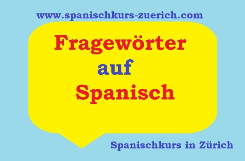 Fragewörter auf Spanisch