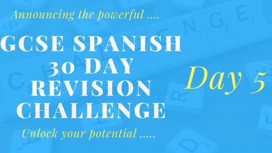 Spanish GCSE revision challenge _ Day 5