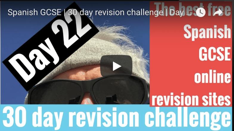 Spanish GCSE 30 day challenge day 22