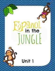Español in the Jungle Unit 1