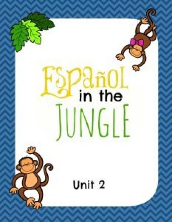 Español in the Jungle Unit 2