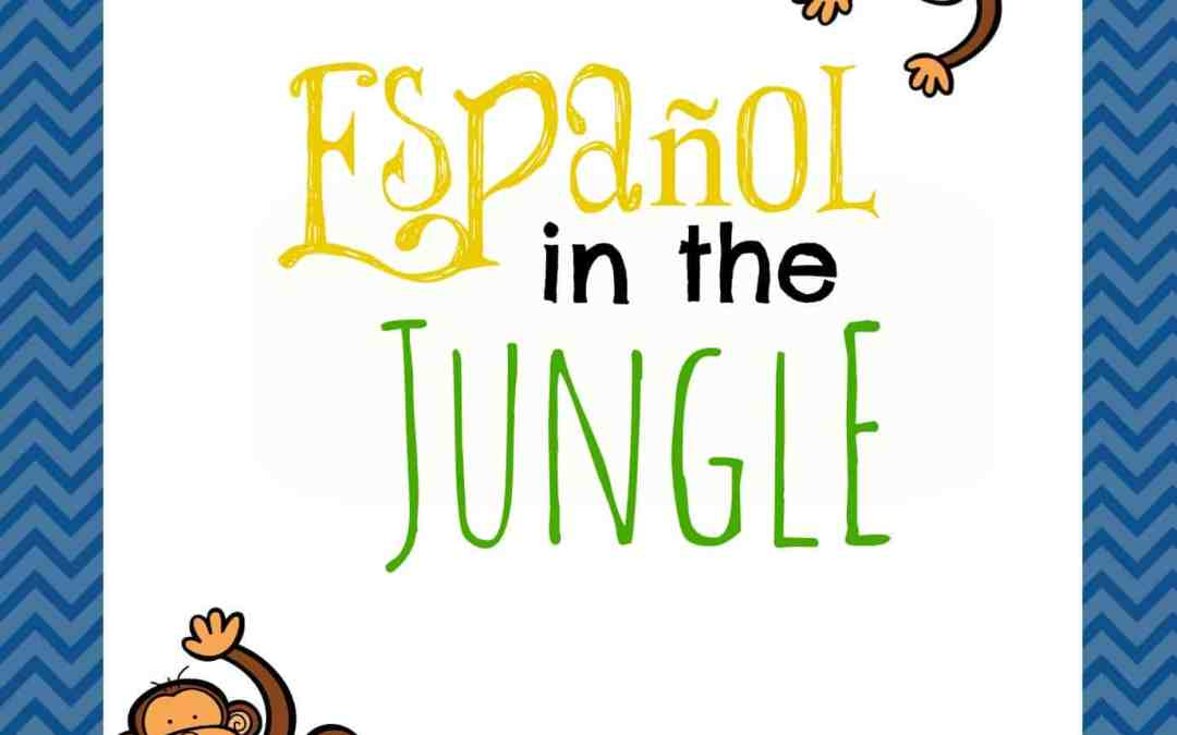 Español in the Jungle: Unit 3