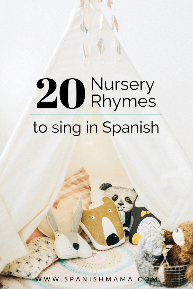 Spanish nursery rhymes for kids