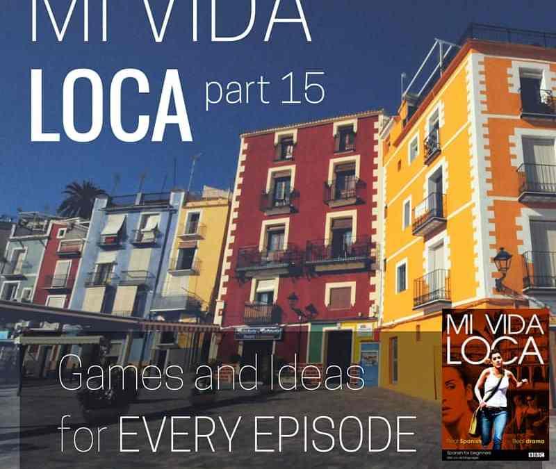 Mi  Vida Loca Episode 15: Una excursión