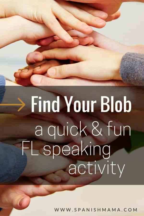 Find You Blob, a Fun Speaking Activity for the World Language Classroom