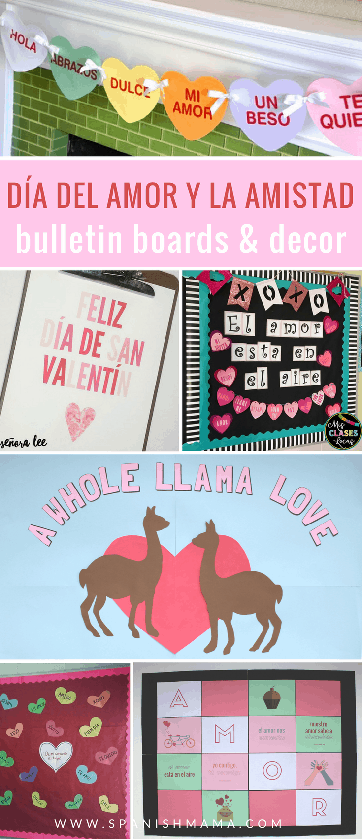Spanish Valentine's Day Bulletin Boards