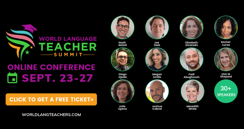 World Language Teacher Summit and Online Conference