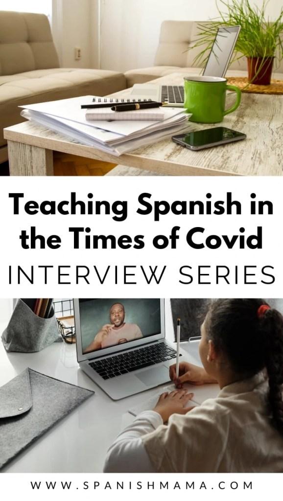 Spanish teacher Covid interviews