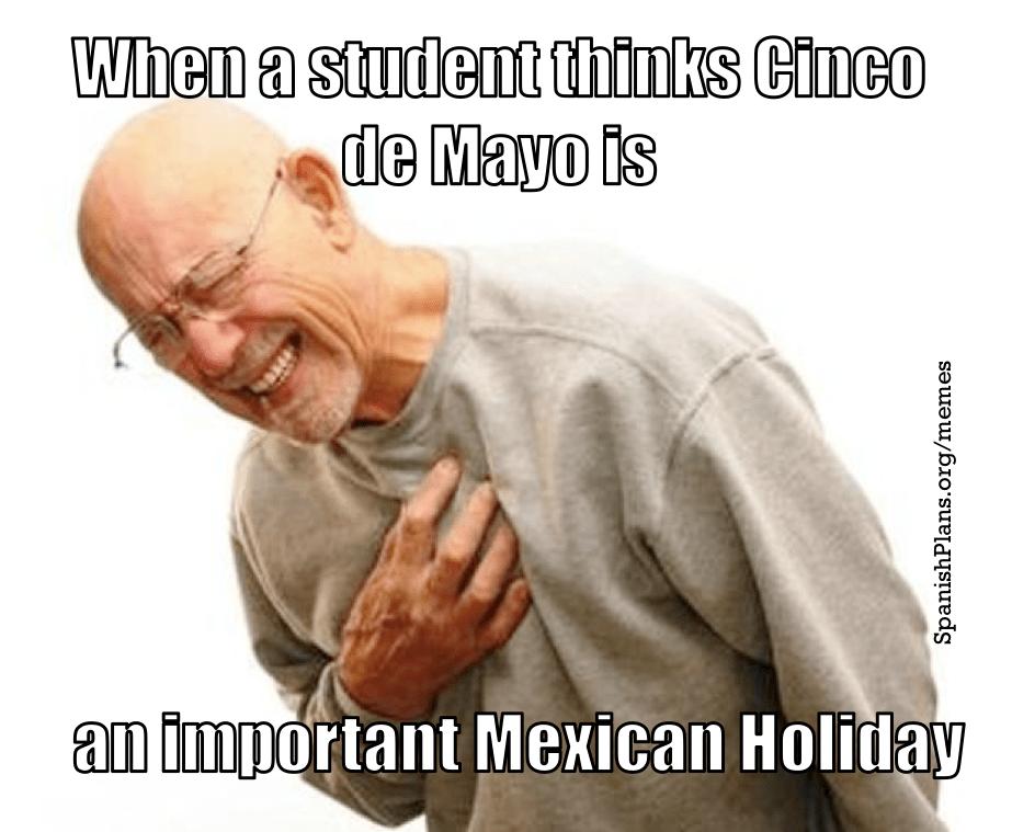 Don T Say Happy Cinco De Mayo Spanishplans Org