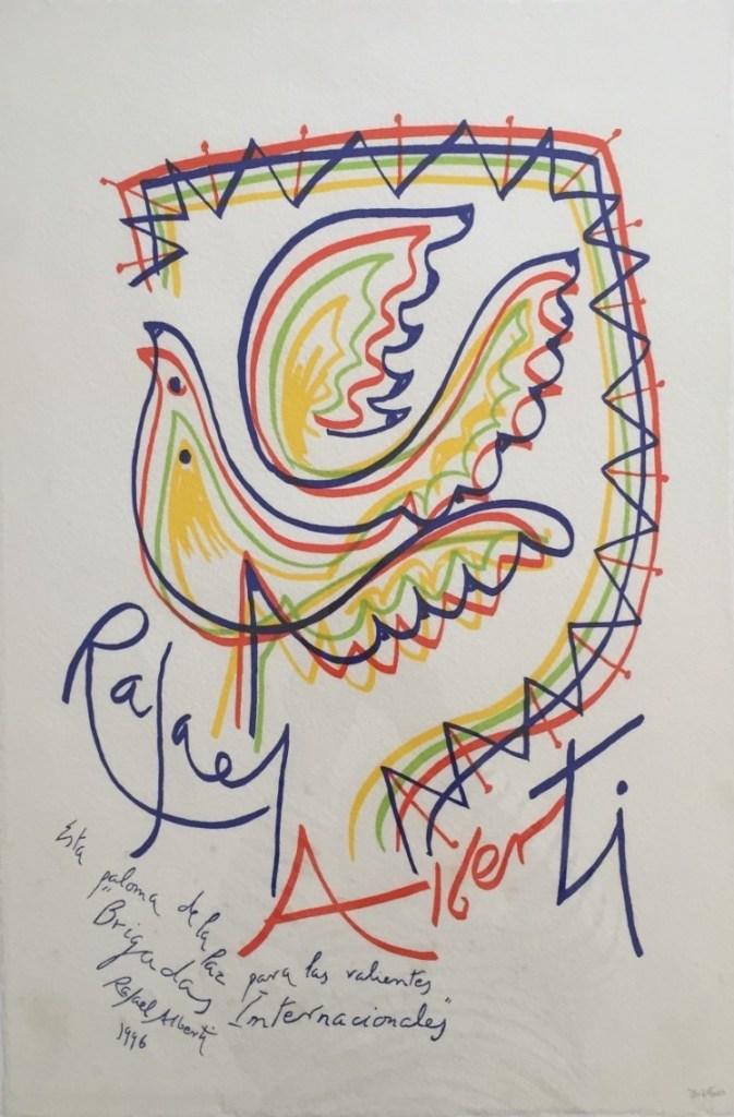 "Rafael Albertis fredsduemaleri. Teksten på maleriet: Esta paloma de la Paz para de las valientes ""Brigadas Internacionales"" ('Denne fredsdue er til de modige Internationale Brigader')"