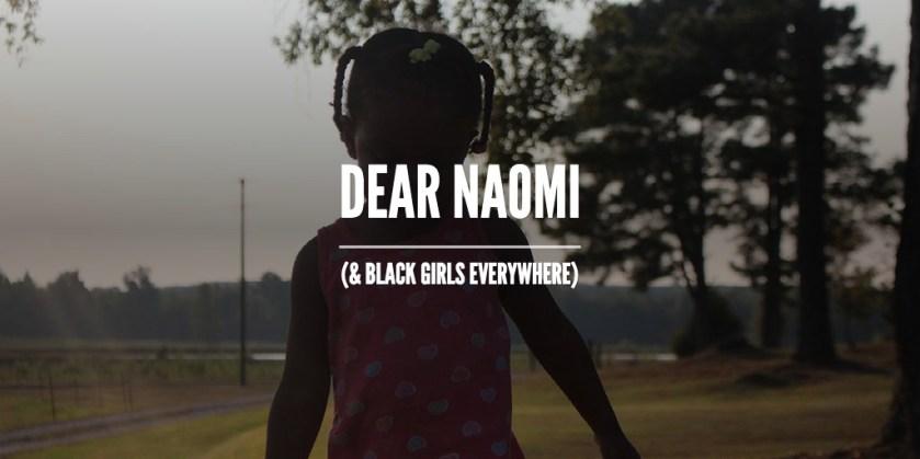 Dear Naomi
