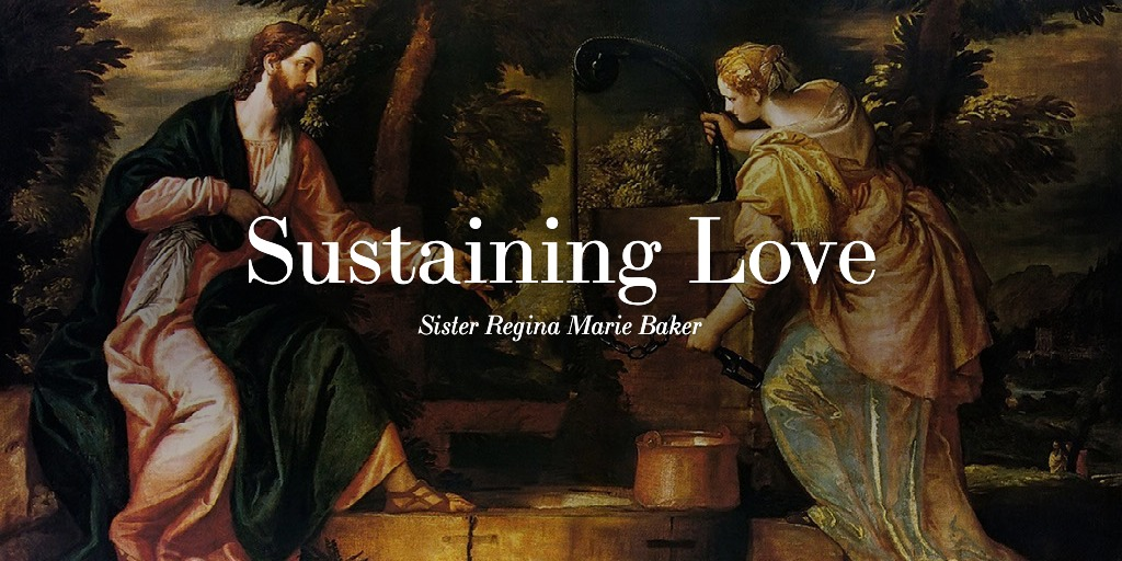 Sustaining Love