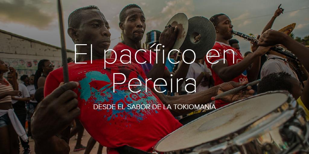 El pacífico en Pereira