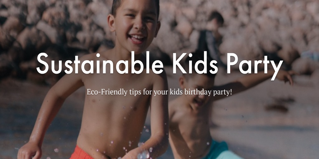 Sustainable Kids Party