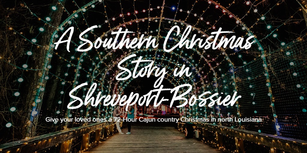 A Southern Christmas Story in Shreveport-Bossier