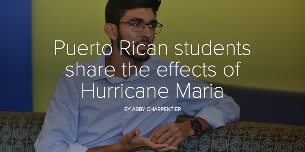 Puerto Rican students share the effects of Hurricane Maria