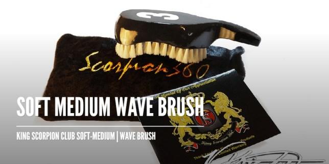 King Scorpion 360 Soft Medium Wave Brush Bundle