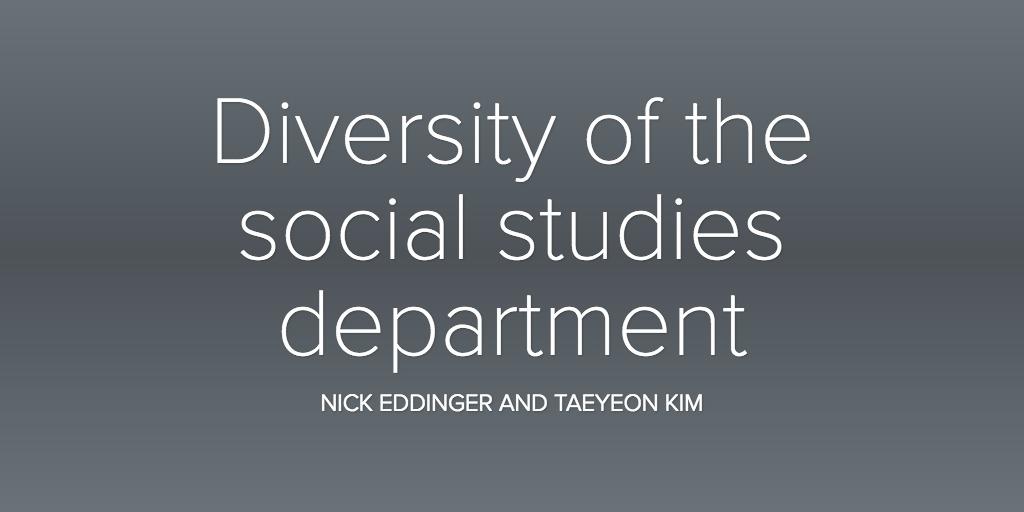 Diversity of the social studies department