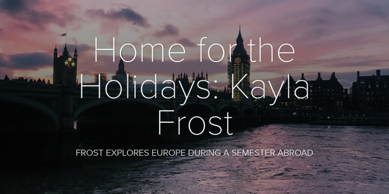 Home for the Holidays: Kayla Frost