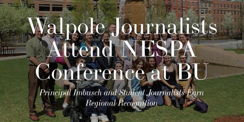 Walpole Journalists Attend NESPA Conference at BU