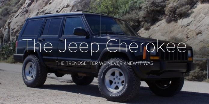 The Jeep Cherokee